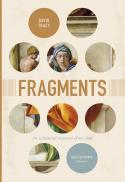 Fragments : the existential situation of our time : selected essays. Volume 1