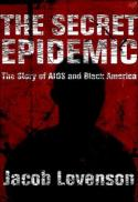 The secret epidemic