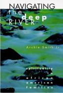 Navigating the deep river