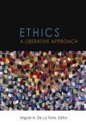 Ethics : a liberative approach