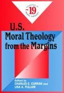 U.S. moral theology from the margins