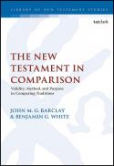 The New Testament in comparison : validity, method and purpose in comparing traditions