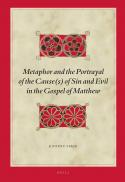 Metaphor and the portrayal of the cause(s) of sin and evil in the gospel of Matthew