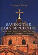 Saving the Holy Sepulchre