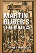 Martin Buber's theopolitics