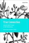True connection : using the NAME IT model to heal relationships