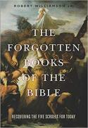 The forgotten books of the Bible : recovering the five scrolls for today