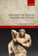 Gregory of Nyssa's doctrinal works : a literary study