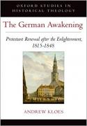 Cite this     Text this     Email this     Export Record     Save to List  Cover Image The German awakening Protestant renewal after the Enlightenment, 1815-1848 [electronic resource]