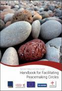 Handbook for facilitating peacemaking circles