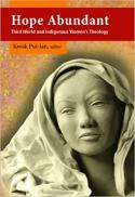 Hope abundant : third world and indigenous women's theology [e-book]
