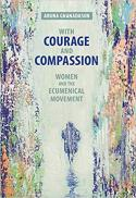 With courage and compassion : women and the ecumenical movement