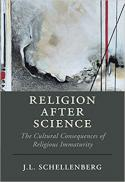 Religion after science : the cultural consequences of religious immaturity