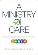 A ministry of care : promoting health in your faith community