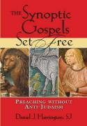:  The Synoptic Gospels set free : preaching without anti-Judaism