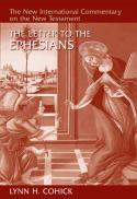 The letter to the Ephesians (The new international commentary on the New Testament)