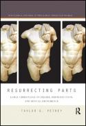 Resurrecting parts : early Christians on desire, reproduction, and sexual difference