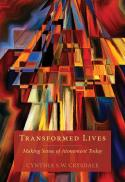 Transformed lives : making sense of atonement today