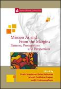 Mission at and from the margins : patterns, protagonists and perspectives