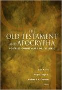 Fortress commentary on the Bible. The Old Testament and Apocrypha