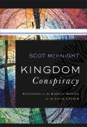 Kingdom conspiracy : returning to the radical mission of the local church