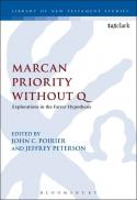 Marcan priority without Q : explorations in the Farrer hypothesis
