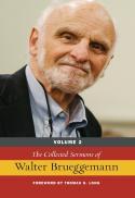 The collected sermons of Walter Brueggemann, v. 2
