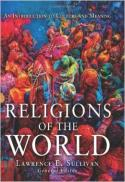 Religions of the world : an introduction to culture and meaning