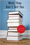 What they don't tell you : a survivor's guide to biblical studies (2nd ed.)