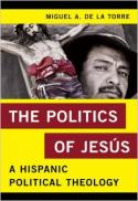 The politics of Jesús : a hispanic political theology