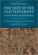 The text of the Old Testament : an introduction to the Biblia Hebraica