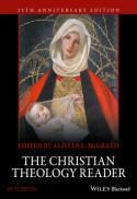 The Christian theology reader (4th/25th anniversary ed.)