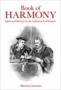 Book of harmony : spirit and service in the Lutheran confessions