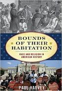 Bounds of their habitation : race and religion in American history