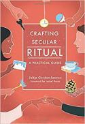 Crafting secular ritual : a practical guide