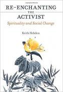 Re-enchanting the activist : spirituality and social change