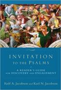 Invitation to the Psalms : a reader's guide for discovery and engagement