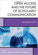 Open access and the future of scholarly communication : implementation
