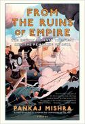 From the ruins of empire : the revolt against the West and the remaking of Asia