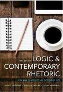 Logic and contemporary rhetoric : the use of reason in everyday life (13th ed.)