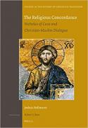 The religious concordance : Nicholas of Cusa and Christian-Muslim dialogue