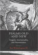 Psalms old and new : exegesis, intertextuality, and hermeneutics