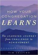 How your congregation learns : the learning journey from challenge to achievement
