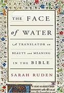 The face of water : a translator on beauty and meaning in the Bible
