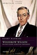 Woodrow Wilson : ruling elder, spiritual president