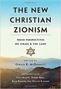 The new Christian Zionism : fresh perspectives on Israel & the land