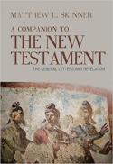 A companion to the New Testament : The general letters and Revelation