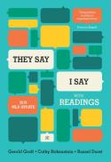 """They say / I say"" : the moves that matter in academic writing, with readings"