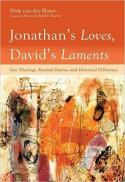 Jonathan's loves, David's laments : gay theology, musical desires, and historical difference