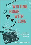 Writing home, with love : politics for neighbors and naysayers